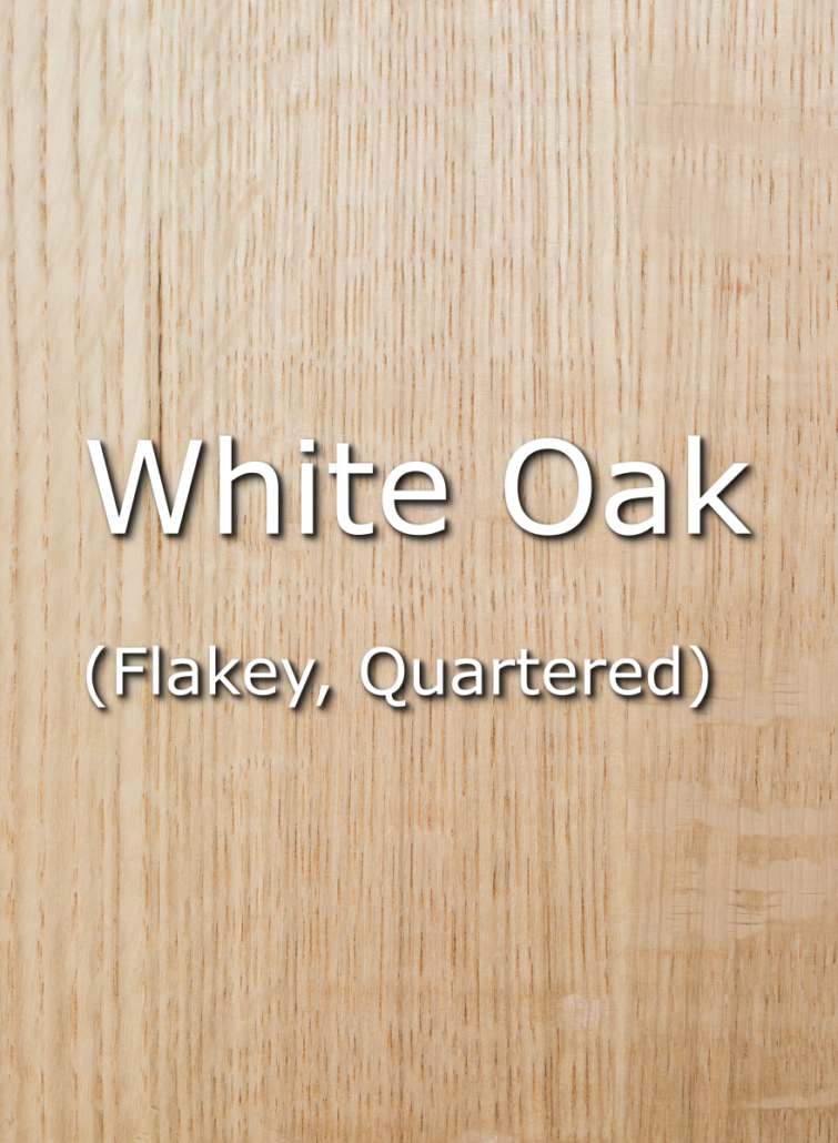 QTR FLAKEY WHITE OAK