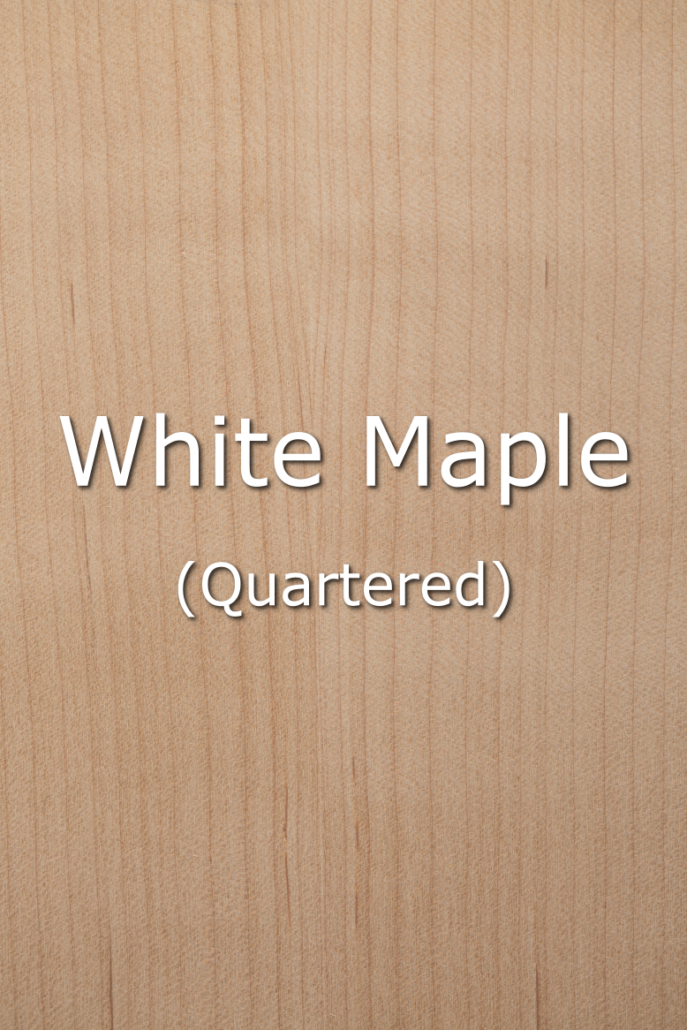 QTR WHITE MAPLE
