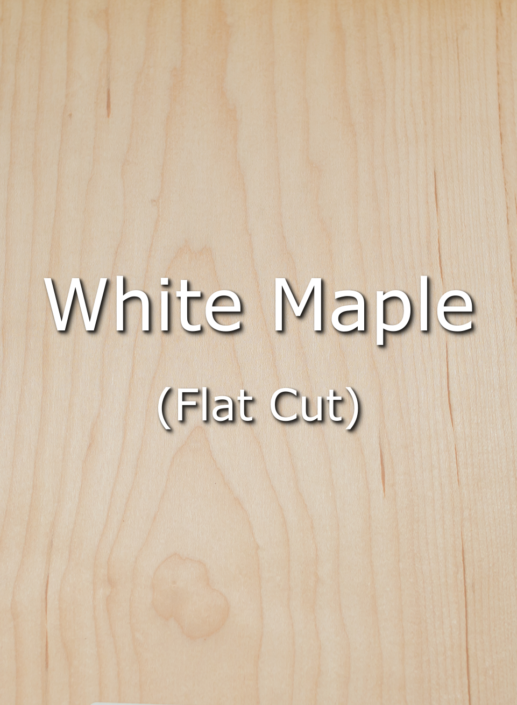 WHITE MAPLE FLAT CUT